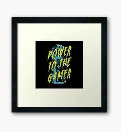 Power to the Gamer! Framed Print