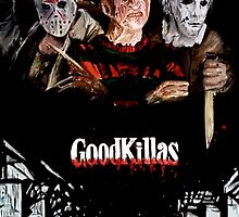 Goodkillas by cenoskinz