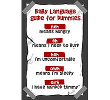 Baby Language Photographic Print
