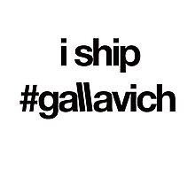 i ship #gallavich (Black with white bg) Photographic Print