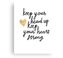 Keep Your Head Up Canvas Print