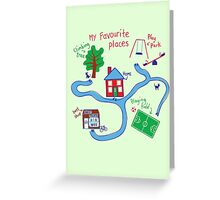 Favorite places Greeting Card