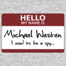 "Nametag Parody: Burn Notice - ""My Name Is Michael Westen"" by Christopher Bunye"