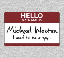 "Nametag Parody: Burn Notice - ""My Name Is Michael Westen"" T-Shirt"