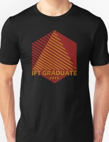 IFT Grad 2015 Unisex T-Shirt