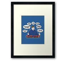 Community -- CRISIS ALERT! Framed Print