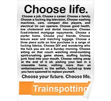 Choose life. Poster