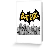 Bad Bad BatGirl Greeting Card