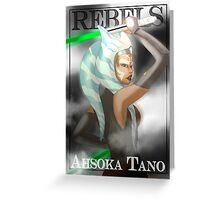 Ahsoka Tano - Rebels Greeting Card