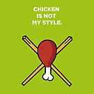 Chicken is Not My Style by theoneshots