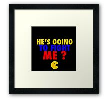 He's Going To Fight Me? - Manny Pacquiao  Framed Print