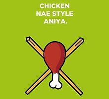 Chicken Nae Style Aniya by theoneshots