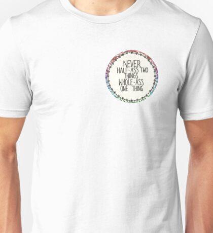 Half ass / Whole ass Unisex T-Shirt