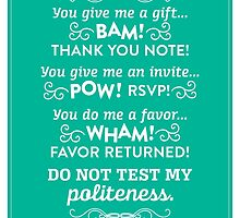 The Office Andy Bernard Quote - Politeness by noondaydesign
