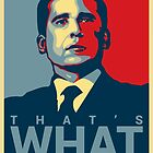 That's What She Said - Michael Scott - The Office US by 4ogo Design