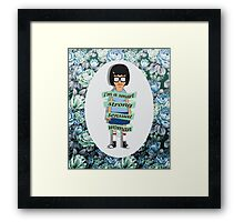 I Am A Smart, Strong, Sensual Woman - Tina Framed Print