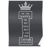 Invictus I am the captain of my Soul Poster