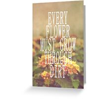 Every Flower Greeting Card