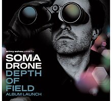 Somadrone Depth of Field Album Launch Poster by M&E  Design