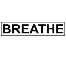 Breathe by Isabella Mendiola