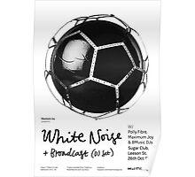 Maximum Joy White Noise Poster Poster