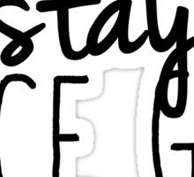 Stay Spice Sticker