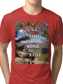 To live is Rare Tri-blend T-Shirt