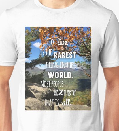 To live is Rare Unisex T-Shirt