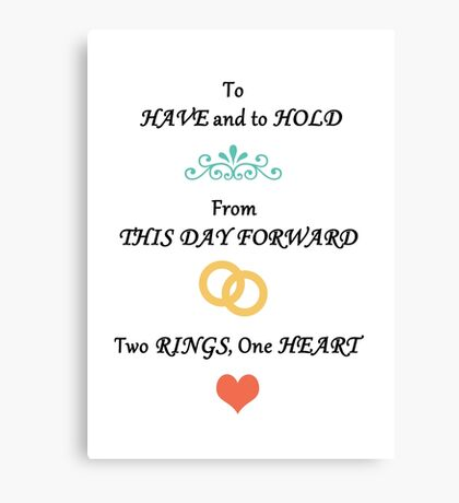 To Have & To Hold Wedding Card Canvas Print