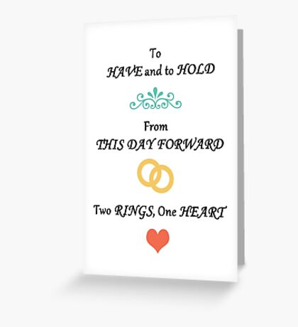 To Have & To Hold Wedding Card Greeting Card