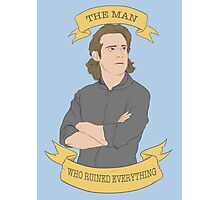 Gaius Baltar, The Man Who Ruined Everything Photographic Print