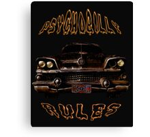 Psychobilly Rules Hot Rod Canvas Print