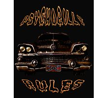 Psychobilly Rules Hot Rod Photographic Print
