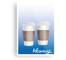 ALWAYS - a Castle celebration (with coffee) Metal Print