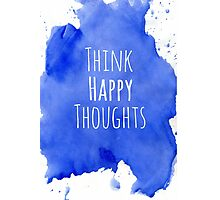 Happy Thoughts Photographic Print
