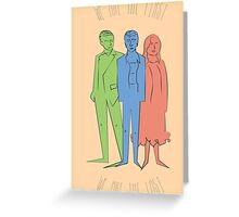 We Are The First  Greeting Card