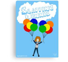 Slapping Dennis (Balloons) Canvas Print