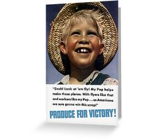 Produce For Victory -- WWII Greeting Card