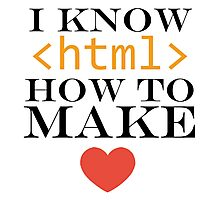 I know HTML Photographic Print