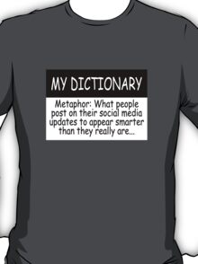 My Dictionary: Metaphor T-Shirt