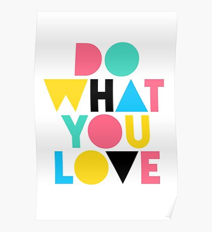 Do What You Love. Poster