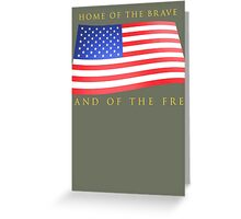 Land of the Free! Greeting Card