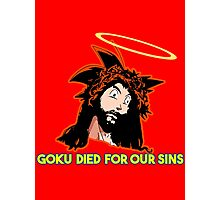 GOKU DIED FOR OUR SINS Photographic Print