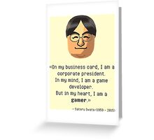 Mr. Iwata's wisdom Greeting Card