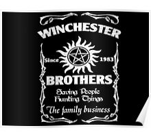 Winchester brothers since 1983 Poster