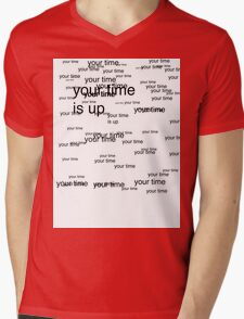 your time is up Mens V-Neck T-Shirt