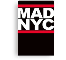 MAD NYC New York City RUN fashion slogan party Canvas Print