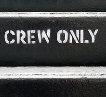 Crew Only by Walter Quirtmair