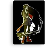 Glob Save the vampire Queen Canvas Print