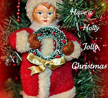 Have a Holly Jolly Christmas by Sheryl Gerhard